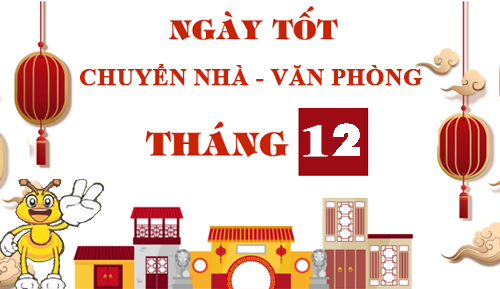 ngay-tot-chuyen-nha-chuyen-van-phong-thang-12-nam-2019